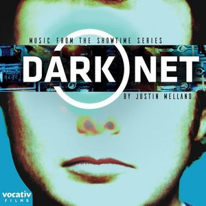 Dark Net (Music from the Showtime Series)