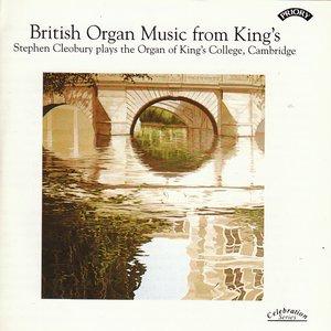 British Organ Music from King's / Organ of King's College, Cambridge