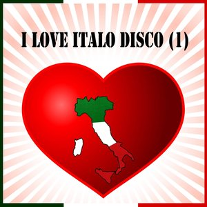 I Love Italo Disco, Vol. 1