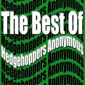 The Best Of Hedgehoppers Anonymous