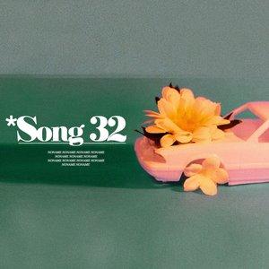 Song 32 - Single