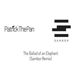 The Ballad of an Elephant (Sambor Remix)