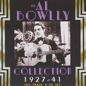 The Al Bowlly Collection 1927-40, Vol. 1