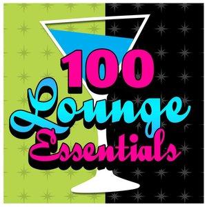 100 Lounge Essentials