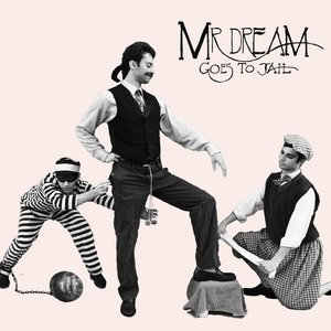 Mr. Dream Goes To Jail