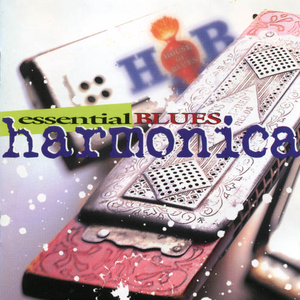 Sonny Boy Williamson - Essential Blues Harmonica [disc 1] - Zortam Music