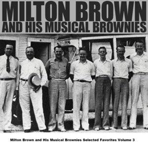 Milton Brown And His Musical Brownies Selected Favorites Volume 8