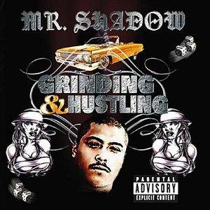 Grinding & Hustling