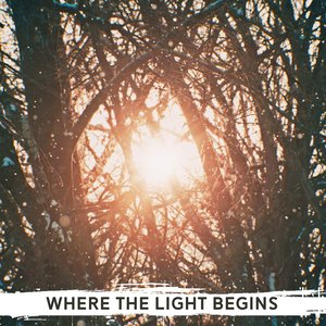 Where the Light Begins