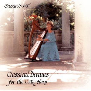 Classical Dreams For The Celtic Harp