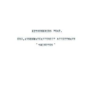 5 Minuten (feat. Cro, AnnenMayKantereit, Trettmann)
