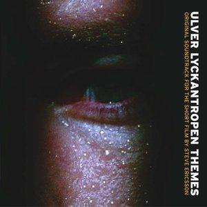 Lyckantropen Themes (original soundtrack for the short film by steve ericsson)