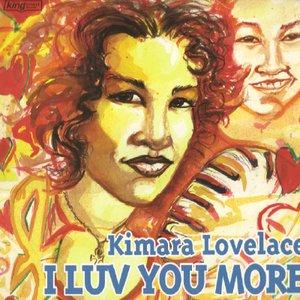 I Luv You More