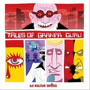 Tales of Granpa Guru, Vol.1