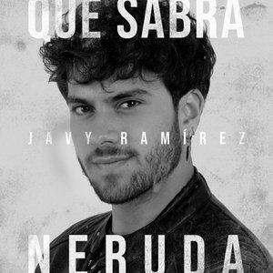 Qué Sabrá Neruda