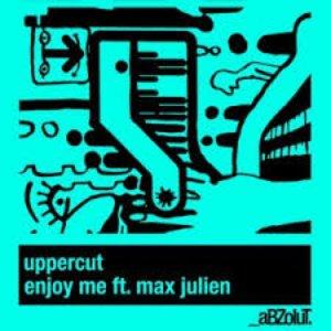 Enjoy Me feat. Max Julien