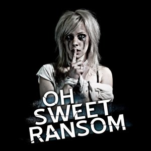 Oh Sweet Ransom - Ep