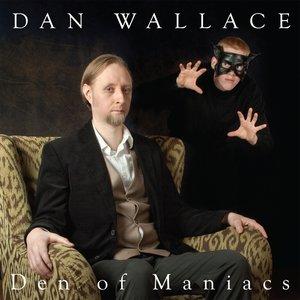 Den of Maniacs