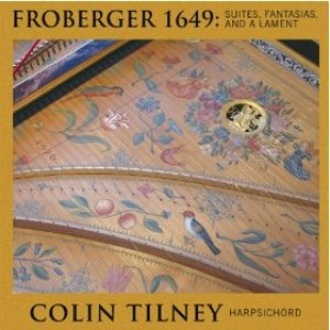 Froberger 1649: Suites, Fantasia and a Lament