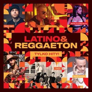 Latino & Reggaeton Tylko Hity!