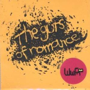 The Guts Of Romance