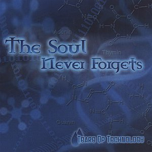 The Soul Never Forgets