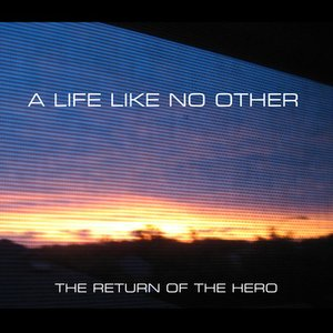 The Return of the Hero