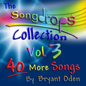 The Songdrops Collection, Vol. 3