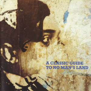A Classic Guide To No Man's Land