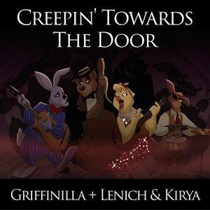 Creepin' Towards the Door