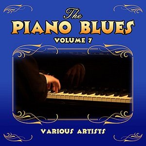 The Piano Blues Volume 7