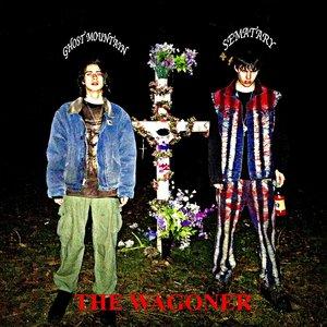 The Wagoner [Explicit]