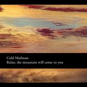 Relax, The Mountain Will Come To You