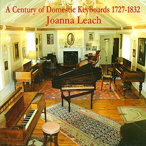 A Century of Domestic Keyboards 1727-1832