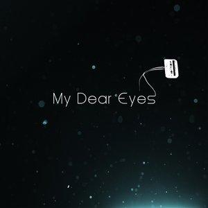 My Dear Eyes