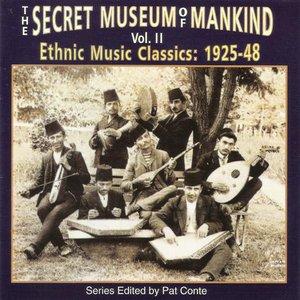 Secret Museum Of Mankind Vol. 2: Ethnic Music Classics: 1925-48
