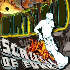 DirtyLoud - School Of Funk