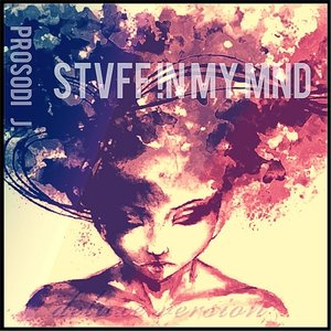 Stvff !n My Mnd (Deluxe Edition)