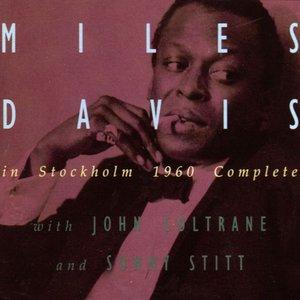Miles Davis in Stockholm 1960 Complete