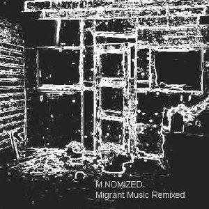 Migrant Music Remixed