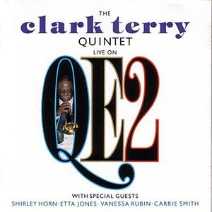 The Clark Terry Quintet: Live On QE2