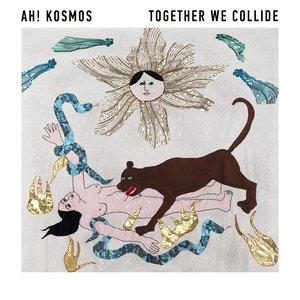 Together We Collide