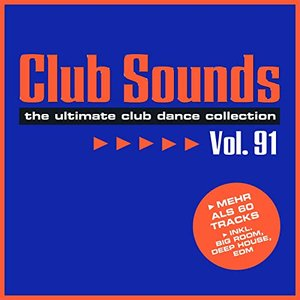 Club Sounds, Vol. 91
