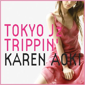 TOKYO Jz TRIPPIN'