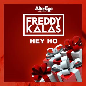 Freddy Kalas - Hey Ho