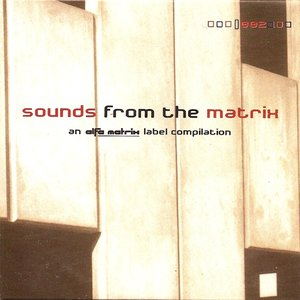 Sounds From The Matrix 002
