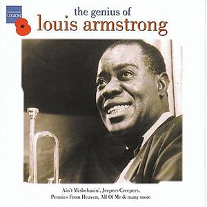 The Genius Of Louis Armstrong