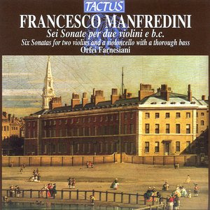 Manfredini: Sei Sonate per due violini e basso continuo