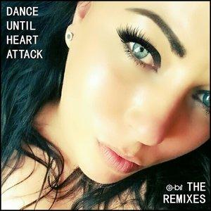 Dance Until Heart Attack