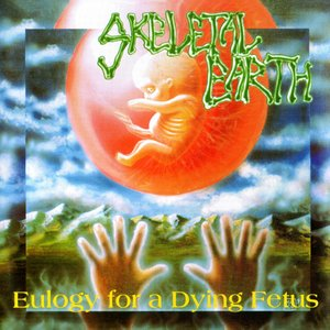 Eulogy For A Dying Fetus